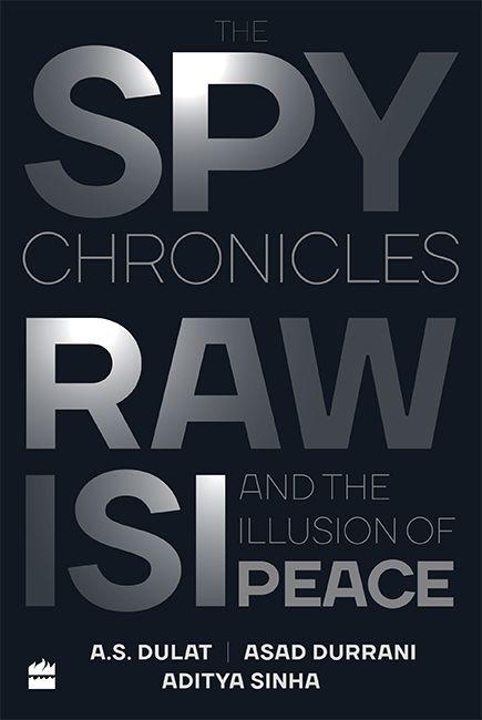 《间谍编年史:RAW,ISI与和平幻想》封面图片
