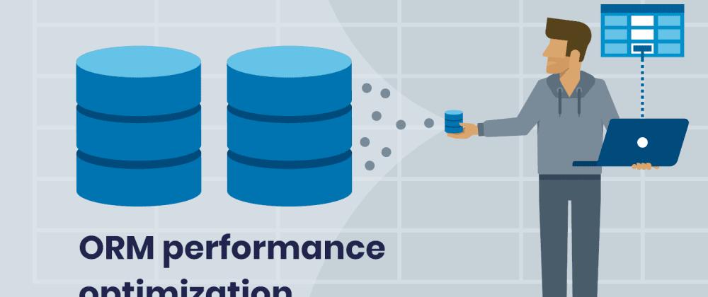 Laravel 性能优化:优化 ORM 性能使应用程序高可用