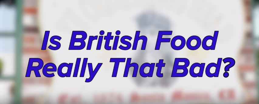 """【门牙】是时候评评这些英国""""美食""""了"""