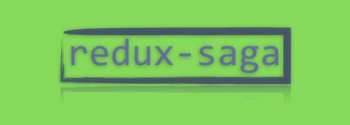 redux-saga 实践总结