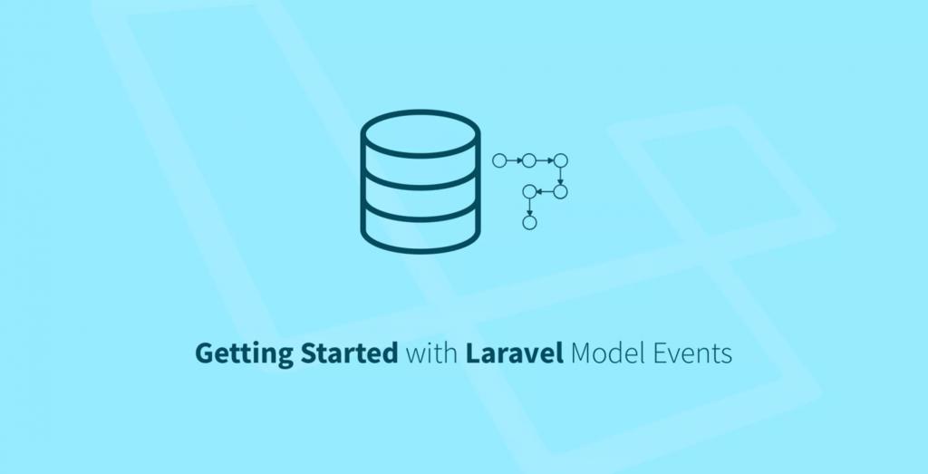 Laravel 模型事件入门