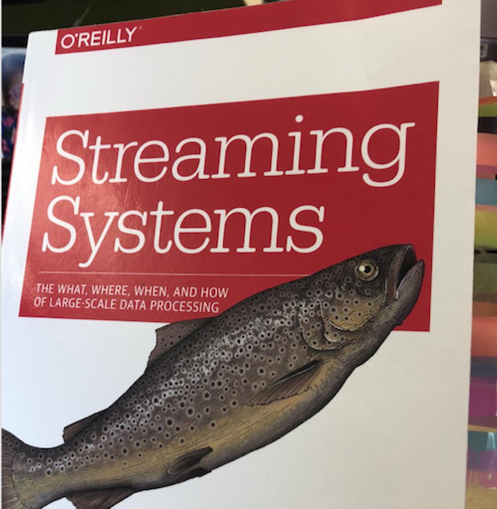 评:Streaming System(简直炸裂,强势安利)