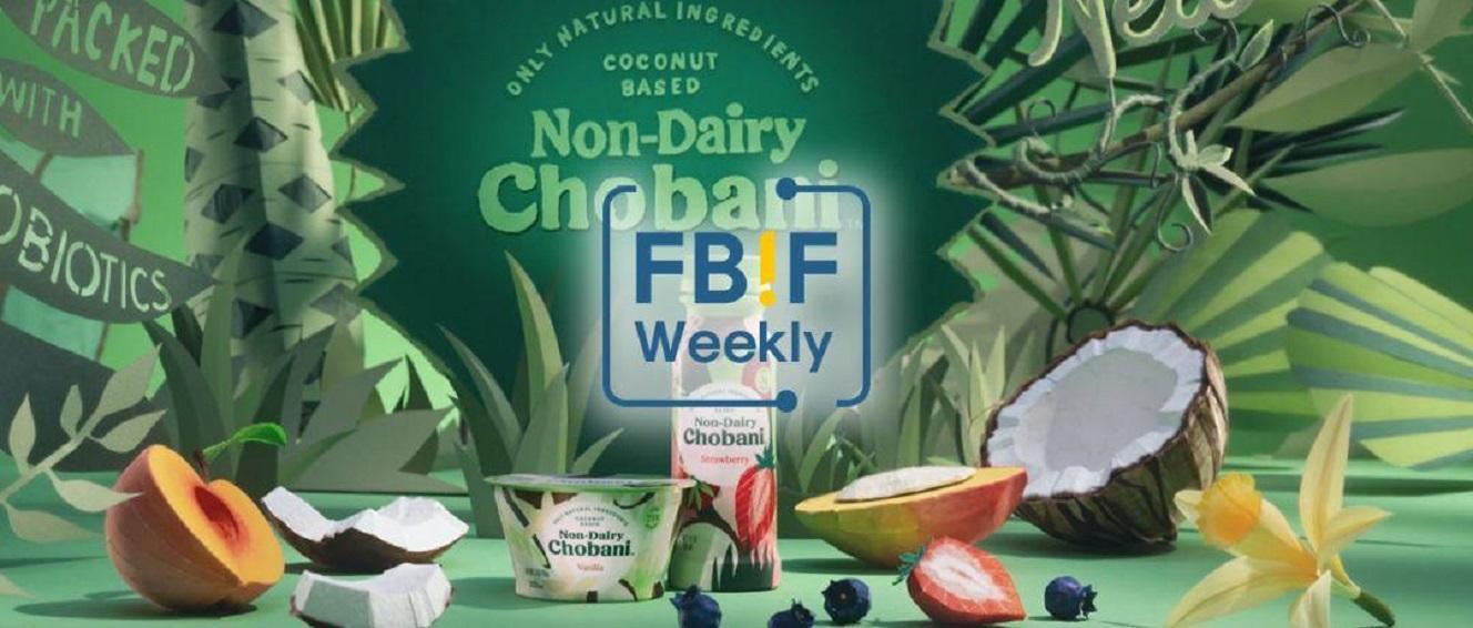 Chobani推出植物基酸奶,百事推全球营销活动   创新周报