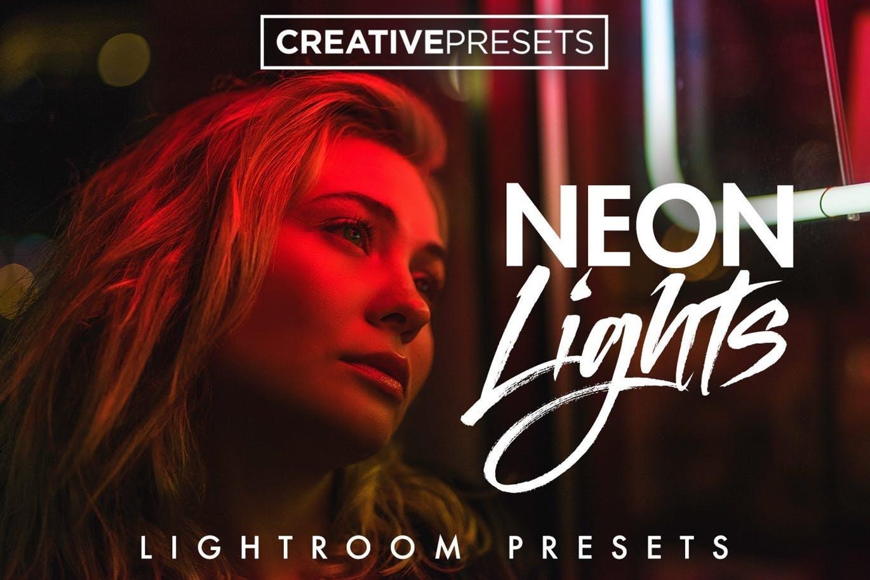【S243】霓虹灯色温夜景人像调色Lightroom预设 CreativePresets Neon Lights Lightroom Presets