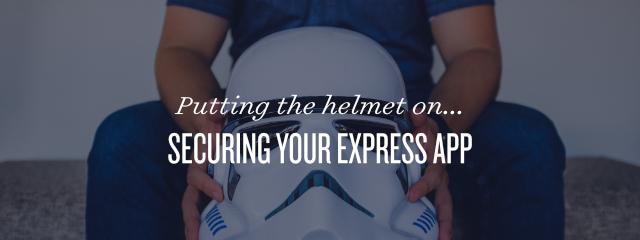 为你的网站带上帽子 — 使用 helmet 保护 Express 应用